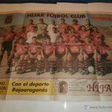 Coleccionismo deportivo: POSTER HIJAR FUTBOL CLUB AÑO 2001, TERUEL, DIARIO EQUIPO. Lote 51654391