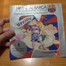 Coleccionismo deportivo: ANTIGUO DISCO VINILO DE HIMNE AL BARÇA, FUTBOL CLUB BARCELONA. Lote 52302504