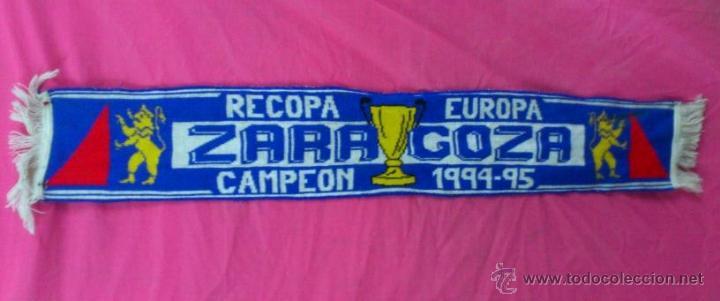BUFANDA FUTBOL REAL ZARAGOZA RECOPA EUROPA CAMPEON 1994 1995.. ALFONSOJO (Coleccionismo Deportivo - Merchandising y Mascotas - Futbol)