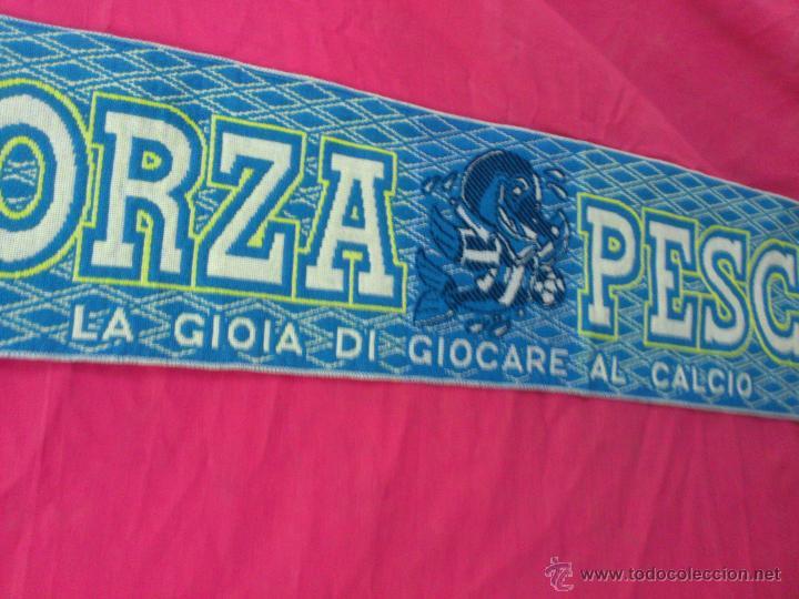 Coleccionismo deportivo: BUFANDA FUTBOL FORZA PESCARA.. ALFONSOJO - Foto 2 - 53016437