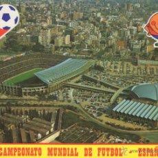 Coleccionismo deportivo: POSTAL DE BARCELONA XII CAMPEONATO MUNDIAL DE FUTBOL ESPAÑA 82 - ESTADIO Y PABELLONES F.C.BARCELONA. Lote 53025937
