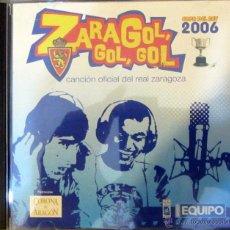 Coleccionismo deportivo: CD REAL ZARAGOZA COPA DEL REY 2006 ZARAGOL GOL GOL CANCION OFICIAL. Lote 53171377