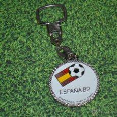 Coleccionismo deportivo: LLAVERO ESPAÑA 82 . Lote 53450903