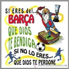 Coleccionismo deportivo: AZULEJO 15X15 SI ERES DEL BARCA. Lote 139108189