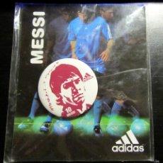 Colecionismo desportivo: CHAPA PUBLICIDAD ADIDAS LEO MESSI ARGENTINA FC BARCELONA. Lote 56374932