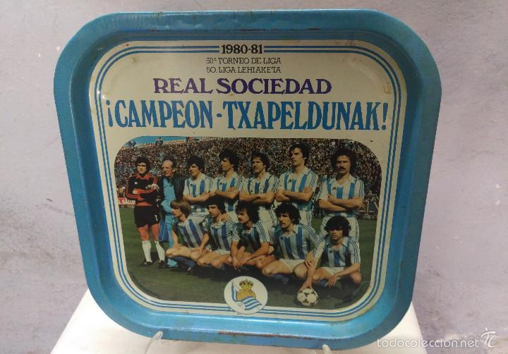 FUTBOL BANDEJA REAL SOCIEDAD 1980-81 CAMPEON - TXAPELDUNAK (Coleccionismo Deportivo - Merchandising y Mascotas - Futbol)
