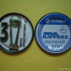 Coleccionismo deportivo: METAL RAPPERS FUTBOL REAL MADRID - MAGIC BOX - NÚMERO 100 - TROFEOS: COPAS INTERCONTINENTAL. Lote 57027971