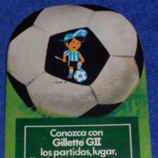 Coleccionismo deportivo: ARGENTINA 78 - GILLETTE G2. Lote 57695123