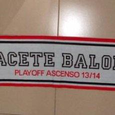 Coleccionismo deportivo: BUFANDA SCARF SCIARPE FUTBOL ALBACETE BALOMPIE ASCENSO 2ªDIVISION 2013/14 NUEVA!. Lote 124958278