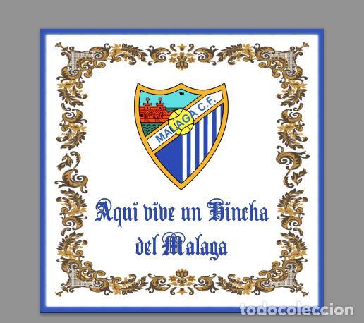 AZULEJO 15X15 AQUI VIVE UN HINCHA DEL MALAGA (Coleccionismo Deportivo - Merchandising y Mascotas - Futbol)