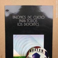 Coleccionismo deportivo: FUTBOL BALÓN MASTER CATÁLOGO PUBLICIDAD RETRO VINTAGE AÑOS '70. Lote 62880535
