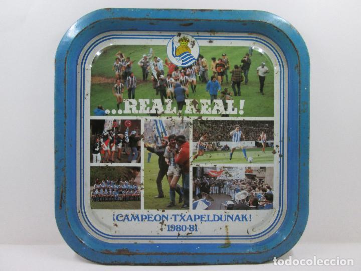 BANDEJA // REAL SOCIEDAD 1980-81 // REAL REAL /// CAMPEON -TXAPELDUNAK // FUTBOL (Coleccionismo Deportivo - Merchandising y Mascotas - Futbol)