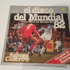 Coleccionismo deportivo: EL DISCO DEL MUNDIAL 82 - CON POSTER DE LA SELECCION - LP. Lote 71137981