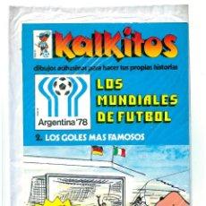 Coleccionismo deportivo: KALKITOS MUNDIAL FUTBOL ARGENTINA 78 FIFA WORLD CUP FOOTBALL GILLETTE ESPAÑOLA 1978 PRECINTADO. Lote 78206245