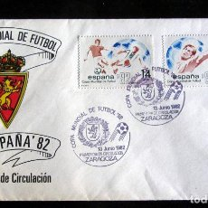 Coleccionismo deportivo: SOBRE PRIMER DIA DE CIRCULACION REAL ZARAGOZA MUNDIAL FUTBOL ESPAÑA 1982. Lote 80527097