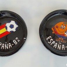 Coleccionismo deportivo: DOS CENICERO NARANJITO MUNDIAL Y ESPAÑA 82 CERAMICA. Lote 80996770