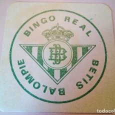 Coleccionismo deportivo: POSAVASOS BINGO REAL BETIS BALOMPIE. Lote 84423624