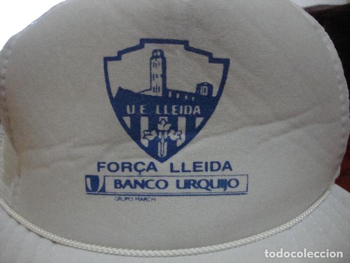 (TC-7) DIFICIL GORRA U. E. LLEIDA FORÇA LLEIDA PUBLICIDAD BANCO URQUIJO (Coleccionismo Deportivo - Merchandising y Mascotas - Futbol)