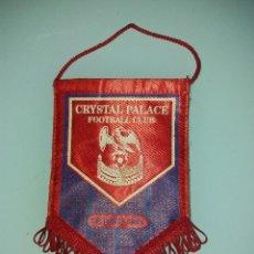 Coleccionismo deportivo: BANDERÍN CRYSTAL PALACE FOOTBALL CLUB. Lote 84889832