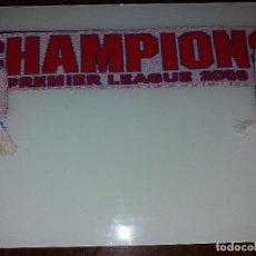 Coleccionismo deportivo: BUFANDA CHAMPIONS PREMIER LEAGUE 2009. Lote 84891140