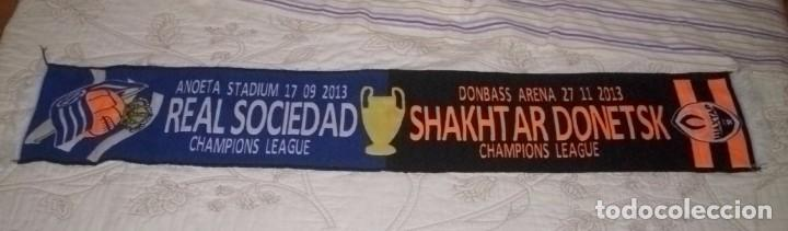-BUFANDA REAL SOCIEDAD VS SHAKHTAR DONETSK CHAMPIONS LEAGUE 2013 (Coleccionismo Deportivo - Merchandising y Mascotas - Futbol)