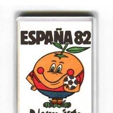 Coleccionismo deportivo: IMAN ACRILICO NEVERA - FUTBOL NARANJITO ESPAÑA 82. Lote 122871594