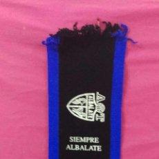 Collezionismo sportivo: BUFANDA FUTBOL ALBALATE (TERUEL) ''SIEMPRE ALBALATE''. Lote 91833070