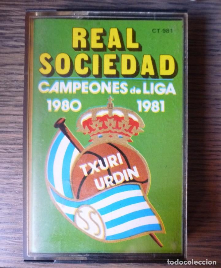 CASETE REAL SOCIEDAD SAN SEBASTIAN CAMPEONES DE LIGA 1980 1981 HIMNOS TXURI URDIN IRUÑA KO LOS XEY (Coleccionismo Deportivo - Merchandising y Mascotas - Futbol)