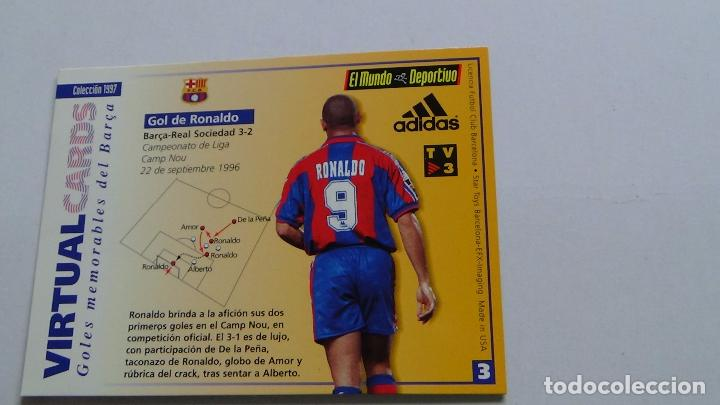 VIRTUAL CARDS F.C.BARCELONA MUNDO DEPORTIVO GOL RONALDO, BARÇA - REAL SOCIEDAD LIGA 96-97, 1996-1997 (Coleccionismo Deportivo - Merchandising y Mascotas - Futbol)