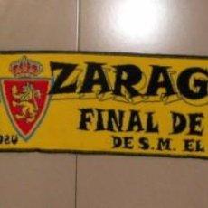 Coleccionismo deportivo: BUFANDA FUTBOL FINAL COPA DEL REY 2006. REAL ZARAGOZA. AVISPA. CONMEMORATIVA. FOOTBALL SCARF. Lote 96546991