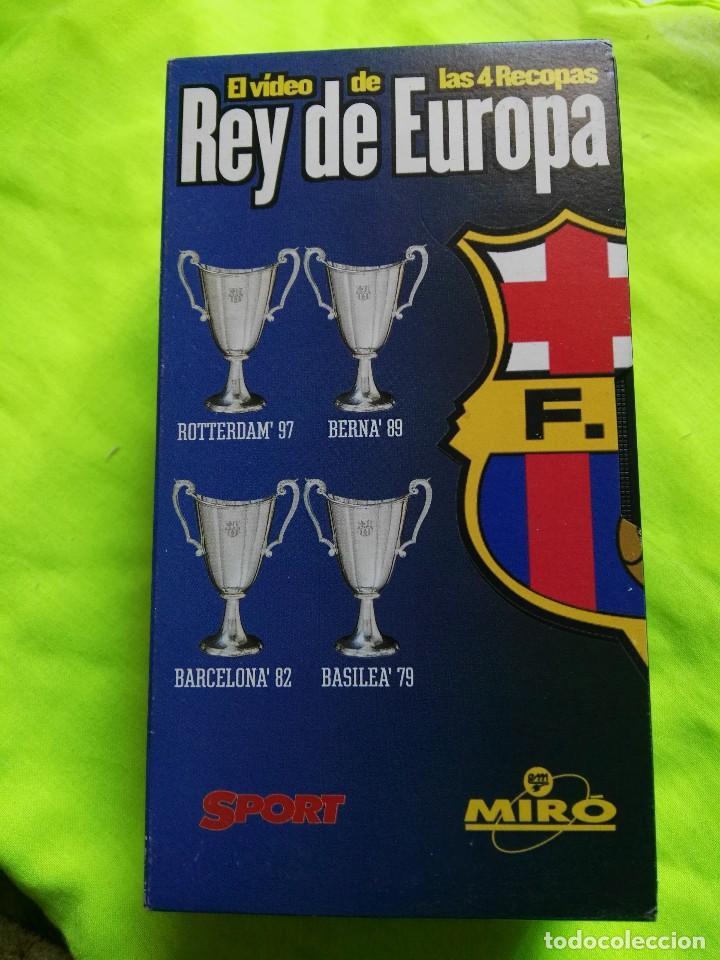 VIDEO VHS FÚTBOL CLUB BARCELONA REY DE EUROPA RECOPA (Coleccionismo Deportivo - Merchandising y Mascotas - Futbol)