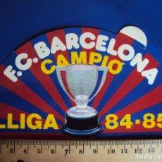 Coleccionismo deportivo: (F-170930J) ADHESIVO - PEGATINA F.C.BARCELONA CAMPIO LLIGA 84 - 85. Lote 98539607