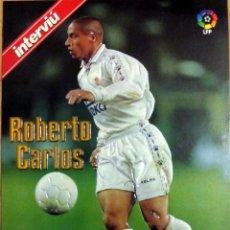 Coleccionismo deportivo: LAMINA RELIEVE INTERVIU LIGA 96-97 ROBERTO CARLOS REAL MADRID. Lote 100469947