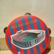Coleccionismo deportivo: VIEJA PANDERETA - FCB CLUB BARCELONA - FUTBOL - ESTADIO BARÇA - MES QUE UN CLUB. Lote 104105883