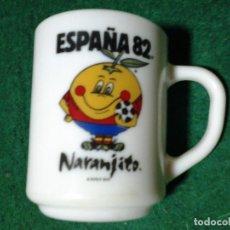 Coleccionismo deportivo: TAZA NARANJITO MUNDIAL ESPAÑA 82 ORIGINAL AUTÉNTICA 1979 (ÚNICA EN INTERNET). Lote 106022975