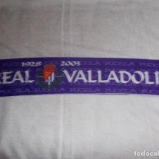 Coleccionismo deportivo: BUFANDA REAL VALLADOLID 75 ANIVERSARIO. Lote 109153759