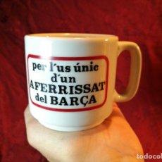 Coleccionismo deportivo: TAZA F.C. BARCELONA BARÇA -PER L´US UNIC D´UN AFERRISSAT DEL BARÇA- (REF-1AC). Lote 109563539