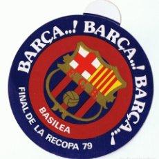 Coleccionismo deportivo: ADHESIVO - PEGATINA BARÇA FINAL DE LA RECOPA 79 . Lote 111398663