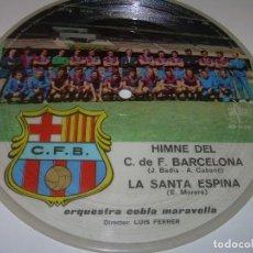 Coleccionismo deportivo: DISCO CANTADO POR LOS JUGADORES ...IMNE DEL C.F. BARCELONA.. Lote 112368747