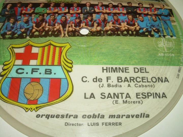 Coleccionismo deportivo: DISCO CANTADO POR LOS JUGADORES ...IMNE DEL C.F. BARCELONA. - Foto 5 - 112368747