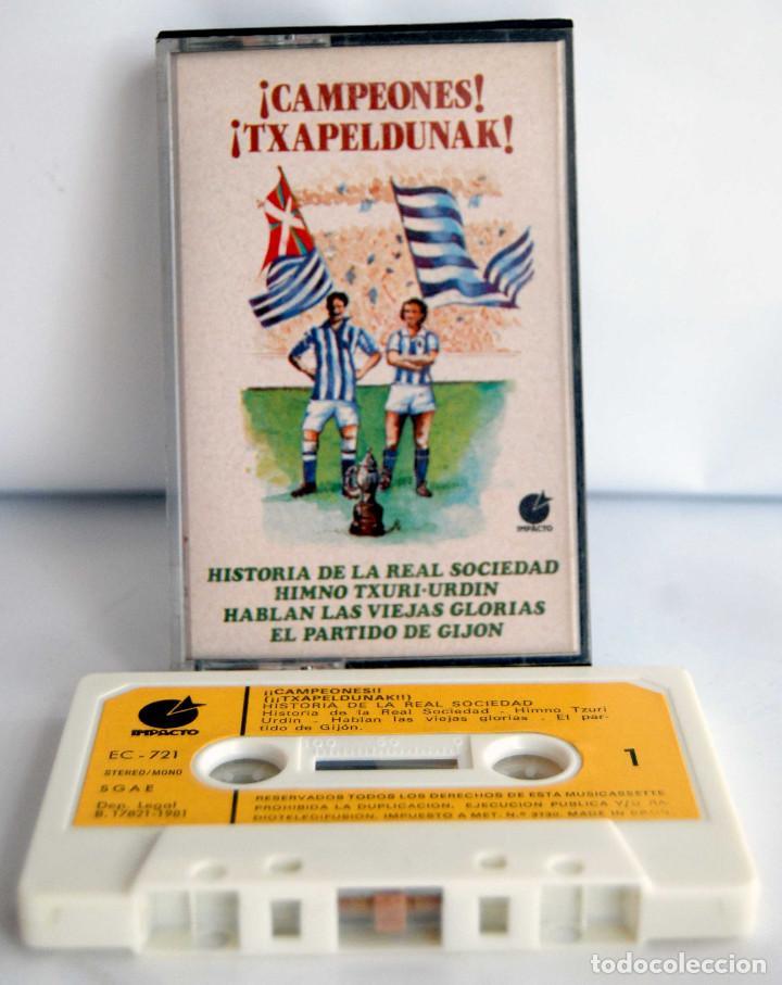 CAMPEONES TXAPELDUNAK HISTORIA DE LA REAL SOCIEDAD HIMNO TXURI URDIN HABLAN LAS VIEJAS GLORIAS GIJON (Coleccionismo Deportivo - Merchandising y Mascotas - Futbol)