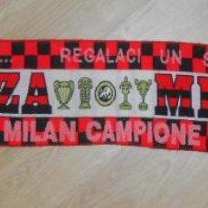 Coleccionismo deportivo: BUFANDA FORZA MILAN CAMPIONI. ITALIA. TDKDEP5. Lote 118922083