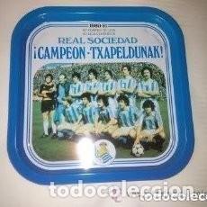 Coleccionismo deportivo: BANDEJA // REAL SOCIEDAD 1980-81 CAMPEON -TXAPELDUNAK. Lote 120755599