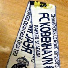 Coleccionismo deportivo: BUFANDA FUTBOL MATCH SCARF FOOTBALL UEFA CHAMPIONS LEAGUE REAL MADRID FC. KOBENHAVN COPENHAGUE. Lote 121682371