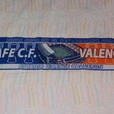 Coleccionismo deportivo: BUFANDA FÚTBOL. GETAFE VS VALENCIA, FINAL COPA DEL REY 2008. Lote 122042519