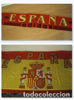 LOTE BUFANDA Y BANDERA ESPAÑA (Coleccionismo Deportivo - Merchandising y Mascotas - Futbol)