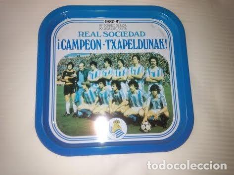 BANDEJA // REAL SOCIEDAD 1980-81 CAMPEON -TXAPELDUNAK // FUTBOL / NUEVO / SAN SEBASTIAN (Coleccionismo Deportivo - Merchandising y Mascotas - Futbol)