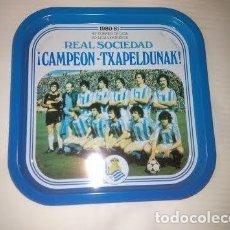 Coleccionismo deportivo: BANDEJA // REAL SOCIEDAD 1980-81 CAMPEON -TXAPELDUNAK // FUTBOL / NUEVO / SAN SEBASTIAN. Lote 136646294