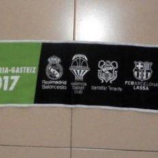 Coleccionismo deportivo: BUFANDA SCARF BALONCESTO BASKETBALL FINAL COPA DEL REY VITORIA GASTEIZ 17 2017 - REAL MADRID EQUIPOS. Lote 137310598
