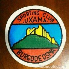 Coleccionismo deportivo: PEGATINA DE FUTBOL SPORTING CLUB UXAMA - BURGO DE OSMA (SORIA). Lote 146174398